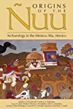 img - for Origins of the  uu: Archaeology in the Mixteca Alta, Mexico book / textbook / text book