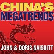 China's Megatrends: The 8 Pillars of a New Society | [John Naisbitt, Doris Naisbitt]