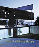 Un-Private House, The