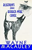 img - for Blueprints for a Barbed-Wire Canoe book / textbook / text book