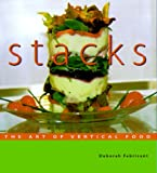 Stacks: The Art of Vertical Food Deborah Fabricant