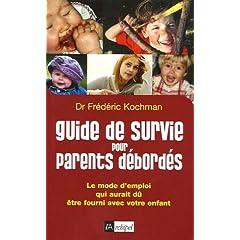 Guide de survie pour parents débordés