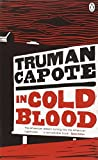 In Cold Blood: A True Account of a Multiple Murder and Its Consequences (Penguin Essentials) (0241956838) by Capote, Truman