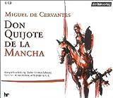 Don Quijote de la Mancha - 6 CDs -