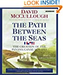 The Path Between the Seas: The Creati...