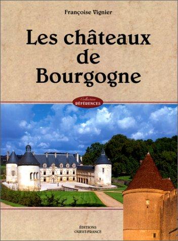 châteaux de Bourgogne (Les)