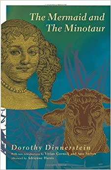 The Mermaid and the Minotaur: Sexual Arrangements and Human Malaise, Dinnerstein, Dorothy
