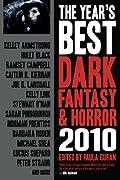 The Year's Best Dark Fantasy & Horror 2010 by Gemma Files, Paula Guran cover image