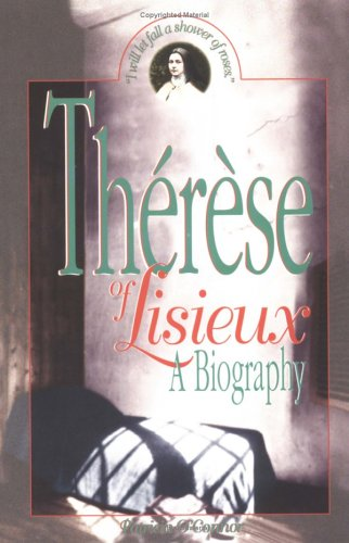 Therese of Lisieux : A Biography, PATRICIA O'CONNOR