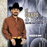Si Te Llame - El Chapo De Sinaloa