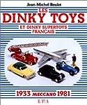 Les Dinky Toys et Dinky Supertoys fra...