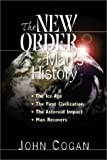 img - for The New Order of Man's History book / textbook / text book