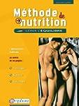 M�thode de Nutrition : G�rer l'�quili...