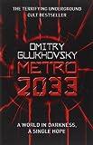 Dmitry Glukhovsky Metro 2033