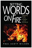 img - for Setting Words on Fire: Putting God at the Center of the Sermon book / textbook / text book