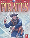 The World of Pirates (0753409380) by Steele, P.