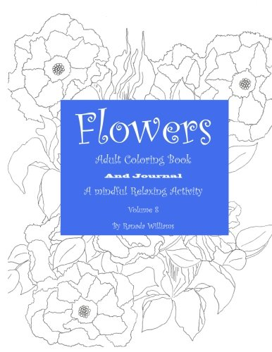 Flowers Adult Coloring Book: Volume 8