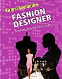 img - for Fashion Designer (Virtual Apprentice) book / textbook / text book