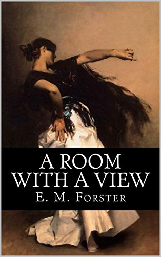 E. M. Forster - A Room With A View (Illustrated)