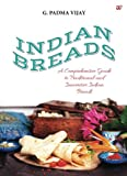 img - for Indian Breads: A Comprehensive Guide to Traditional and Innovative Indian Bread book / textbook / text book