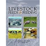 Livestock Feeds and Feeding (5th Edition) ~ D. C. Church