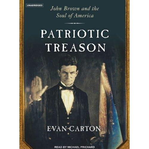 Patriotic Treason: John Brown and the Soul of America (Audiobook)