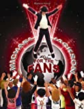 Michael Jackson For The Fans