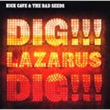 Dig !!! Lazarus, Dig !!!par Nick Cave