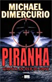 echange, troc Michael DiMercurio - Piranha, tempête en mer de Chine