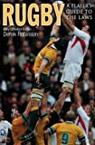 Rugby: A Players Guide to the Laws