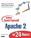 Sams Teach Yourself Apache 2  in 24 H...