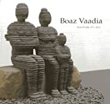 Boaz Vaadia: Sculpture 1971 - 2012 (155595376X) by Steiner, Wendy