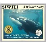 Siwiti: A Whale's Story (Orca Classic)