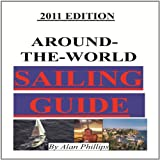 AROUND-THE-WORLD SAILING GUIDE (Sailing Directions)
