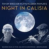 Plays Wlodek Pawlik's Night In Calisia by Randy Brecker (2007-01-24)