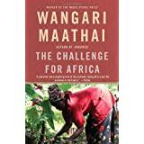 The Challenge for Africaby Wangari Maathai