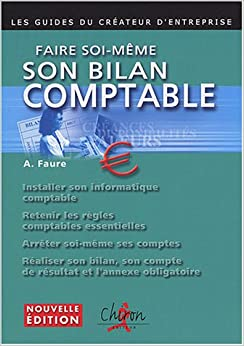 Faire soi m me son bilan comptable 9782702710616 amazon - Faire son ilot central soi meme ...