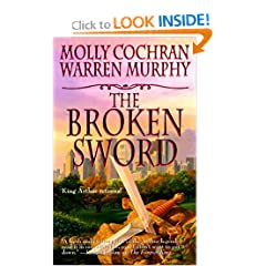 The Broken Sword: King Arthur Returns by Molly Cochran and Warren Murphy