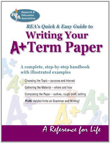 Writing Your A+ Term Paper (Reference)