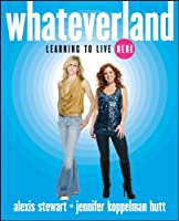 Whateverland: Learning to Live Here Front Cover