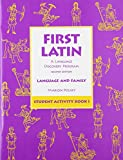 First Latin: A Language Discovery Program (Language and Family, Student Activity Book 1)