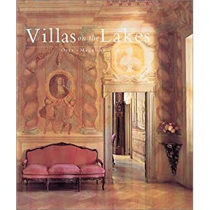 Villas on the Lakes: Orta, Maggiore, Como, Garda
