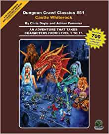 Dungeon Crawl Classics, No. 51: Castle Whiterock: Chris Doyle, Adrian