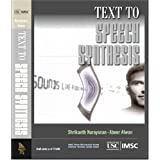 Text to Speech Synthesis: New Paradigms and Advances (Prentice Hall Imsc Press Multimedia Series)