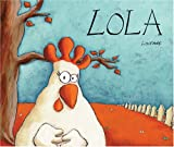 Lola (English and Spanish Foundations Series) (Hardcover Storybook) (Bilingual) (English and Spanish Edition)