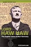 Lord Haw Haw: The English Voice of Nazi Germany