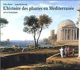 histoire des plantes en Méditerranée (L')