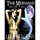 The Mermaid (Erotic Fairy Tales Book 5)by Leila Bryce Sin