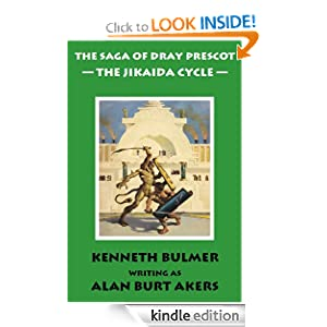 The Saga of Dray Prescot: The Jikaida Cycle Alan Burt Akers