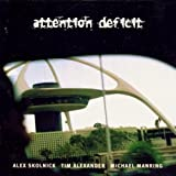Attention Deficit by Attention Deficit [Music CD]